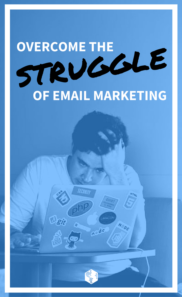 2 Strategies to Overcome the Struggle with Email Marketing | OneIMS