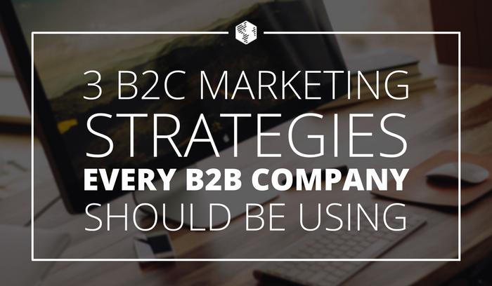 3-B2C-Marketing-Strategies.png
