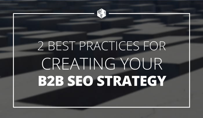 Best Practices for B2B SEO Strategy - OneIMS Blog.png