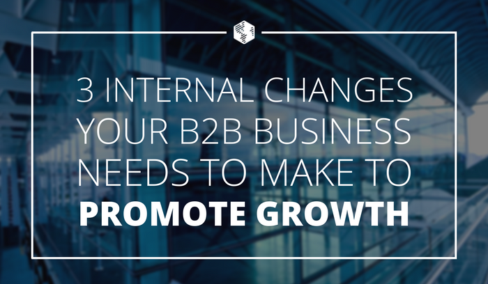 Internal Changes for B2B Business