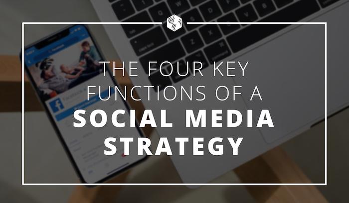 04-Social-Media-Strategy-Key-Functions