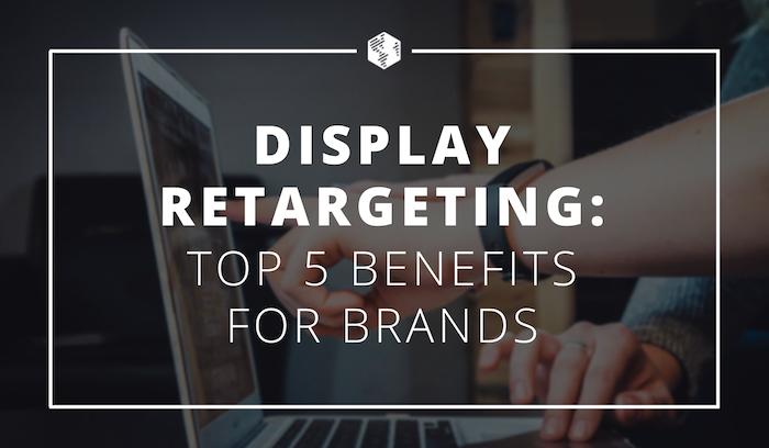 06-Display-Retargeting-for-Brands