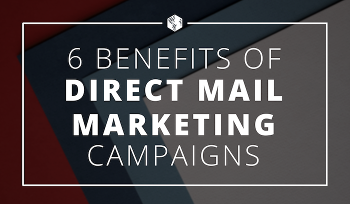 11-Direct-Mail-Marketing-Campaign-Benefits