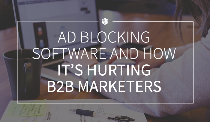 Ad Blocking Software and How It's Hurting B2B Marketers .png