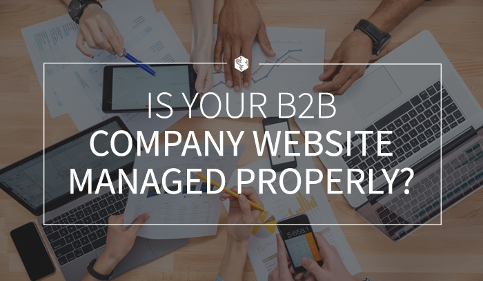 Is Your B2B Company Website Managed Properly? .jpg