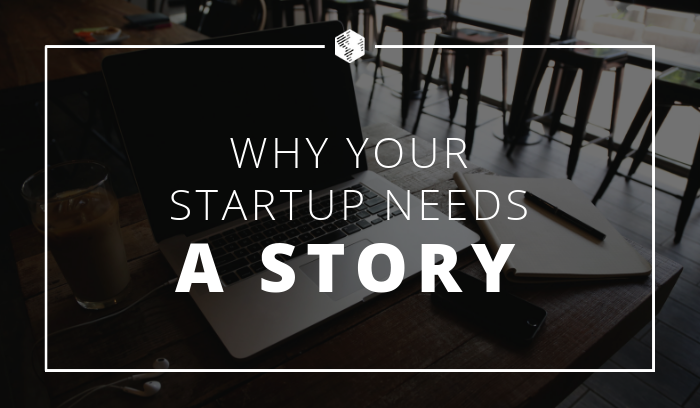 OneIMS - Why Your Startup Needs a Story to Tell