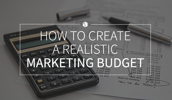 How to Create a Realistic Marketing Budget.png